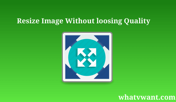 resize image without loosing quality