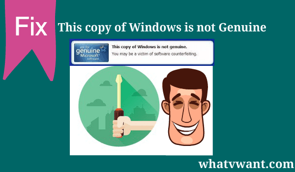windows-not-genuine-error-fix-this-copy-of-windows-is-not-genuineeasy-fix