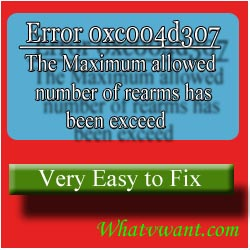 -error-0xc004d307-how-to-fix-error-0xc004d307-to-maximize-allowed-rearms