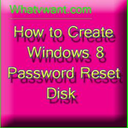 windows-8-password-reset-disk-windows-8-password-reset-disk--easy-to-create