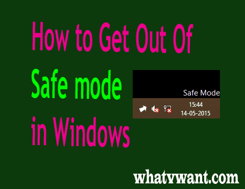 How to get out of safe mode