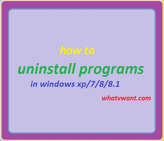 how to uninstall programs in windows