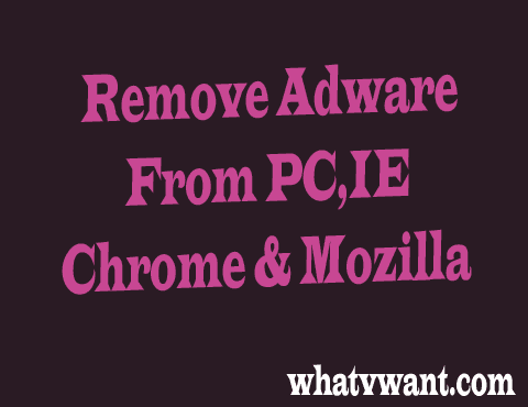 remove-adware-2-simple-methods-to-remove-adware-from-pciechrome--mozilla