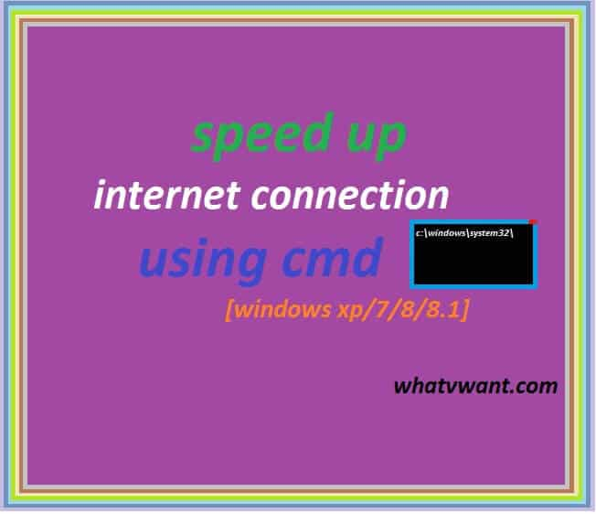 speed-up-internet-connection-using-cmd-in-windows-how-to-speed-up-internet-connection-using-cmd-in-windows-xp788110