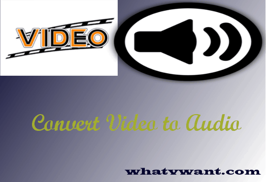 convert-video-to-audio-the-lazy-mans-guide-to-convert-video-to-audio