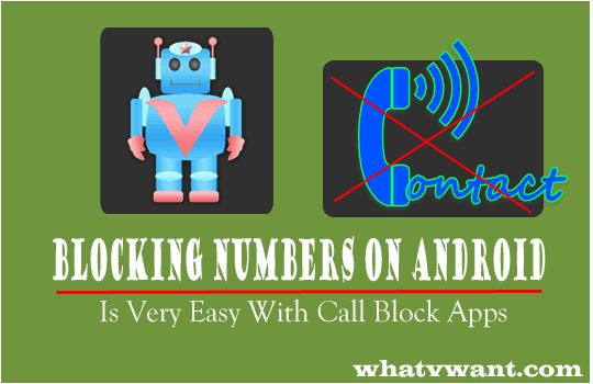 blocking-numbers-on-android-blocking-numbers-on-android-is-easy-with-call-block-apps