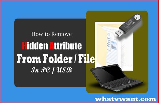 remove-hidden-attribute-2-ways-to-remove-hidden-attribute-to-unhide-foldersfiles