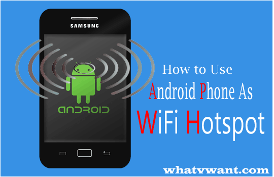 Android phone WiFi hotspot