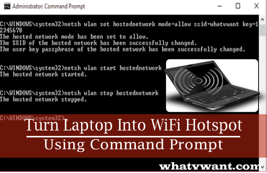 creating-a-wifi-hotspot-creating-a-wifi-hotspot-in-windows-laptop-is-easy-with-cmd
