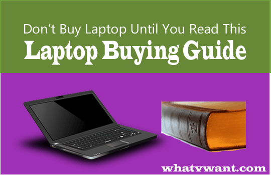 which-laptop-should-i-buy-which-laptop-should-i-buy--must-read-laptop-buying-guide