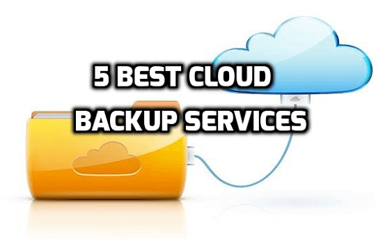 cloud-backup-services-7-best-cloud-backup-services-for-online-data-storage