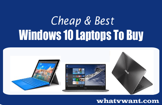 best-windows-10-laptops-3-cheap--best-windows-10-laptops-to-buy-in-2016