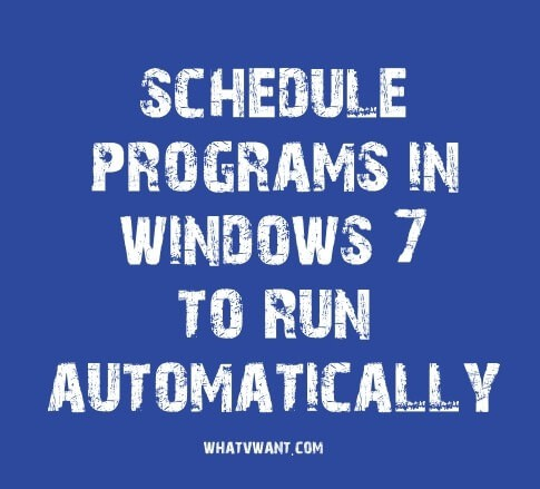 schedule programs in windows