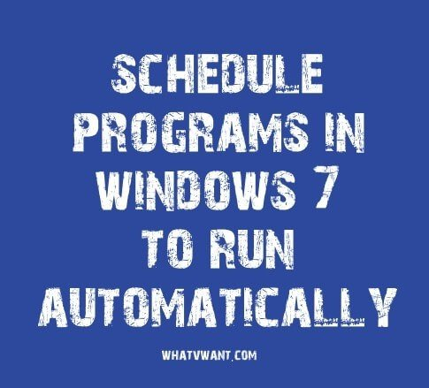 schedule-programs-in-windows-how-to-schedule-a-task-in-windows-with-task-scheduler
