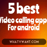 5 best free video calling apps for android