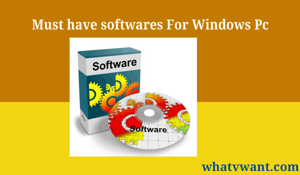 must-have-softwares-for-windows-17-must-have-softwares-for-windows-computer