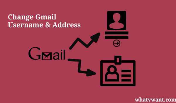 change-gmail-username-and-address-can-i-change-gmail-address--username-yes-read-this-guide