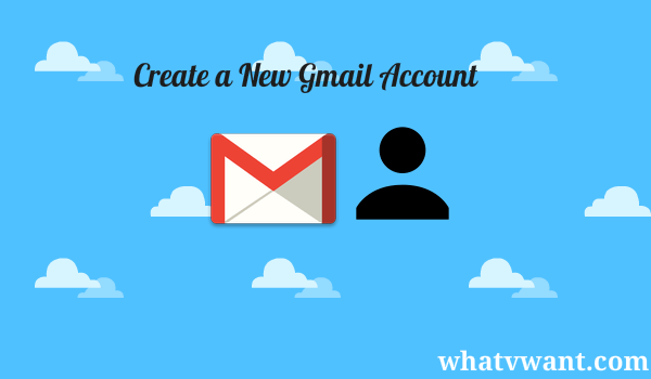create-a-new-gmail-account-how-to-create-a-new-gmail-account-simple-steps-with-images