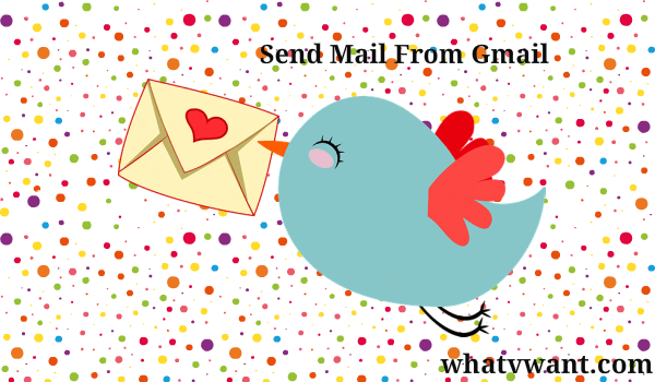 send-mail-from-gmail-how-to-send-email-from-gmail-quick-guide-with-pictures