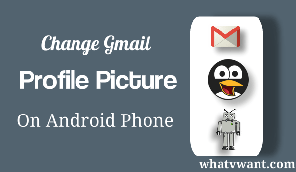 change-gmail-profile-picture-on-android-mobile-phone-quick-tip-to-change-gmail-profile-picture-on-android