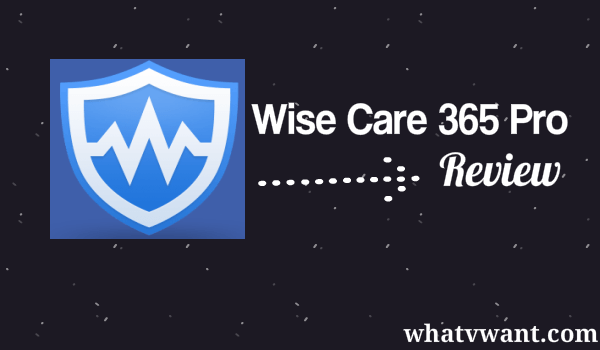 wise-care-365-pro-review-wise-care-365-review--the-fastest-pc-cleaner-software