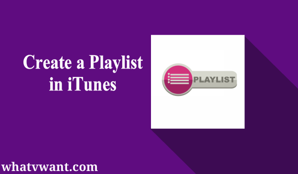 create a playlist in itunes