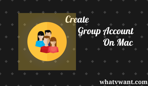create-group-account-on-mac-how-to-create-a-group-account-on-mac
