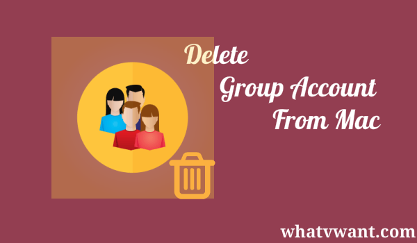 delete group account from mac