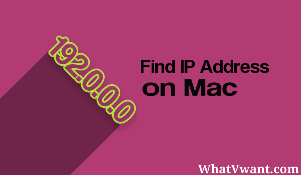 find-ip-address-on-mac-get-ip-address-on-mac--3-best-ways-to-find-an-ip-on-a-mac