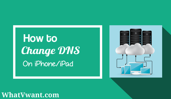 change-dns-on-iphone-how-to-access-iphone-dns-settings-to-change-dns-on-iphone-of-ipad
