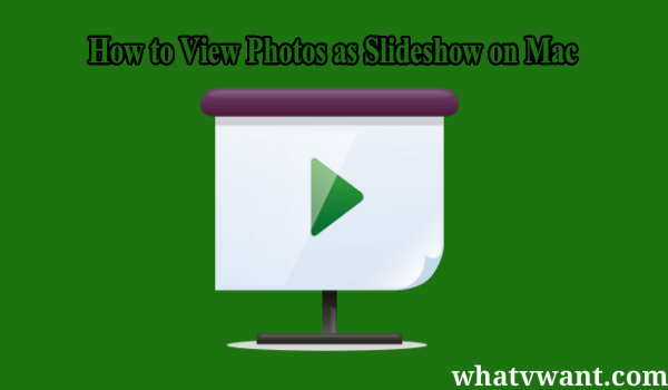 view photos as slideshow on mac