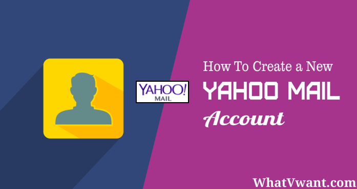 How to create a new yahoo mail account
