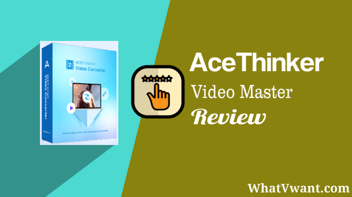 AceThinker Video Master Review