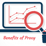 15 Benefits of Proxy That You Need to Know