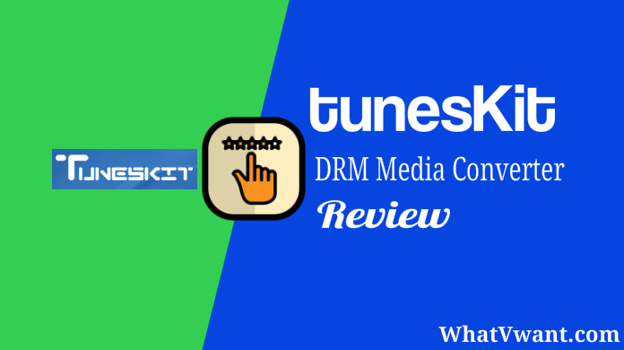 TunesKit DRM Media Converter Review