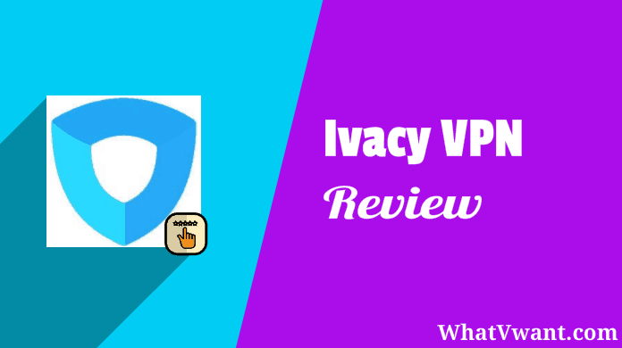 Ivacy VPN Review: BEST VPN FOR USA - Whatvwant