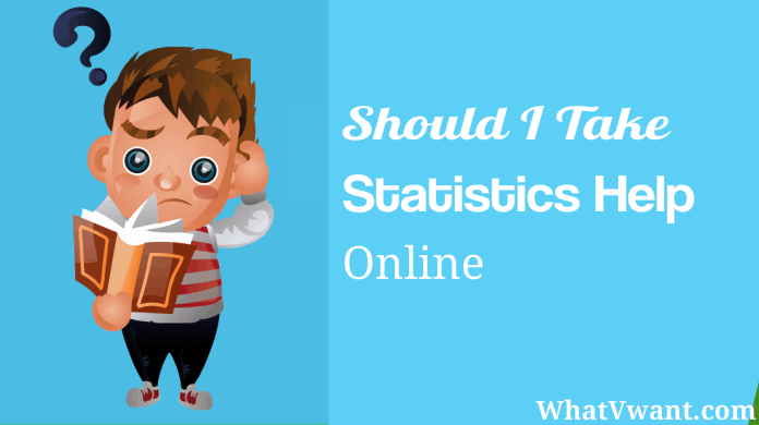 should i take statistics help online for my assignment is there a  statistics help online