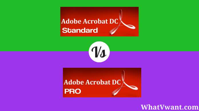 Adobe Acrobat DC Standard Vs PRO (Differences & Similarities