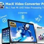 MacX Video Converter Pro Review- The Fast 4K Video Processing Tool to Convert and Edit Videos