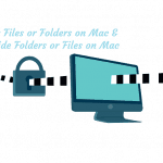 6 Ways To Hide or Lock Files On Mac, Tips to Show or UnHide Folders on Mac